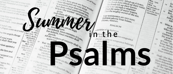 Summer in the Psalms 2019